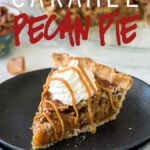 You'll love this Caramel Pecan Pie recipe! It's a twist on the classic pecan pie and the texture is incredible!