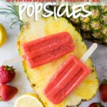 These Strawberry Pineapple Popsicles are SO EASY! Simple ingredients and so refreshing!