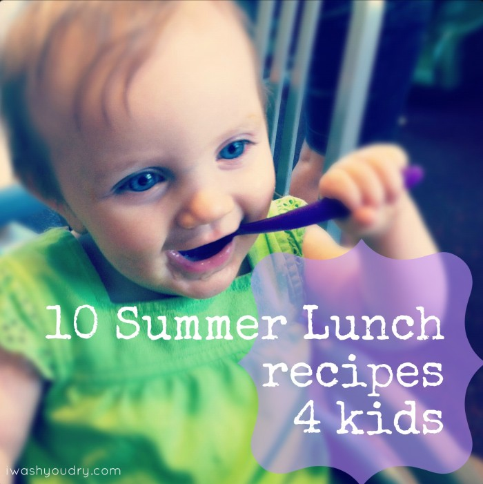 """A baby with a spoon in her month and the title, \""""10 Summer Lunch recipes 4 kids\"""""""