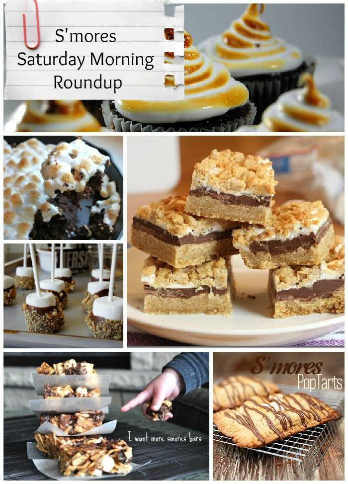 """A variety of pictures with desserts titled, \""""S\'mores Saturday Morning Roundup\"""""""