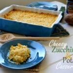 Zucchini Potato Casserole