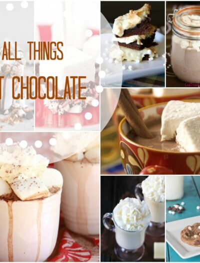 """A grid of hot chocolate based dessert pictures titled, """" All Things Hot Chocolate"""""""