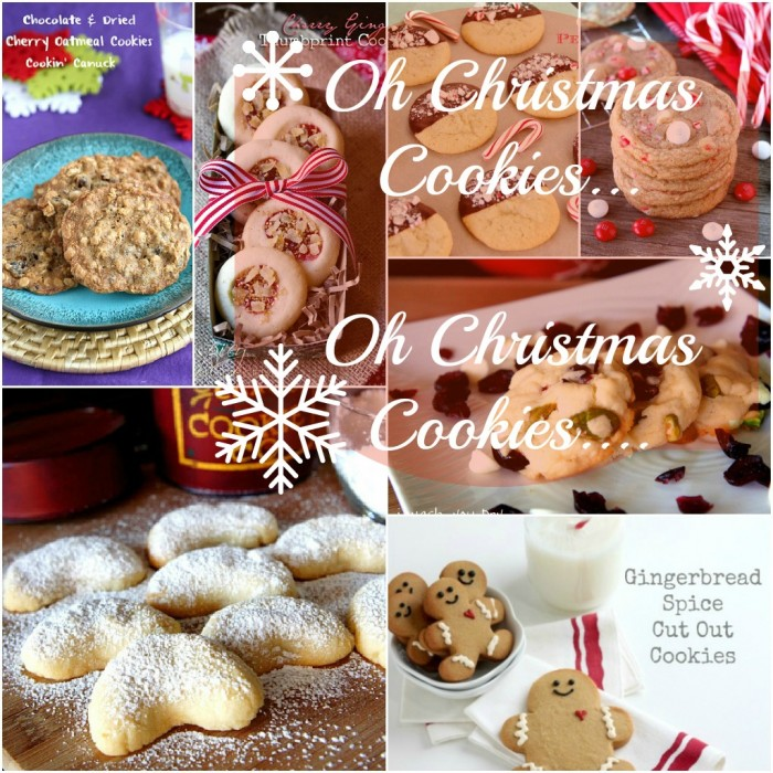 """A grid of pictures with desserts titled, \"""" Oh Christmas Cookies....Oh Christmas Cookies\"""""""