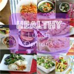 "A grid of food pictures with the title ""Healthy Lunch Options"""