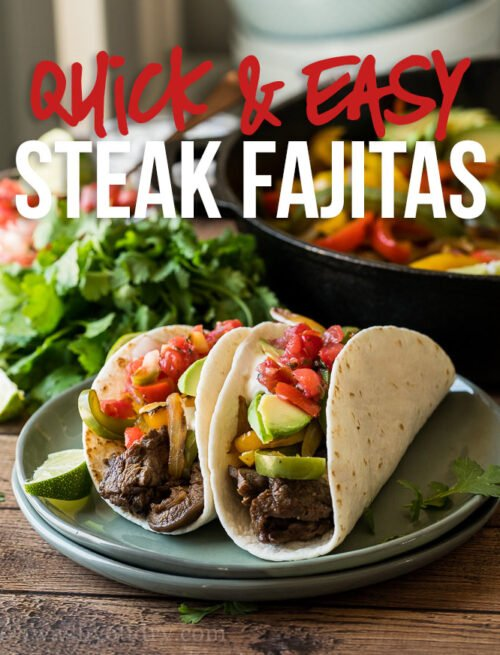 This super quick Steak Fajitas Recipe has a delicious and simple steak marinade and tender crisp peppers.
