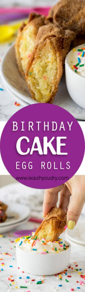 These Birthday Cake Egg Rolls are so fun! They taste like a giant ...