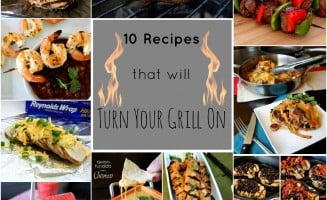 10 Recipes that will Turn Your Grill On