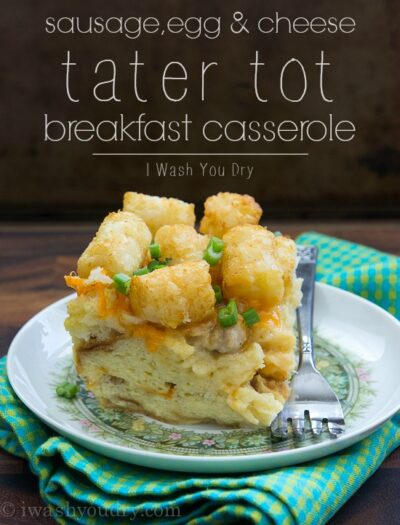 Sausage, Egg and Cheese Tater Tot Breakfast Casserole
