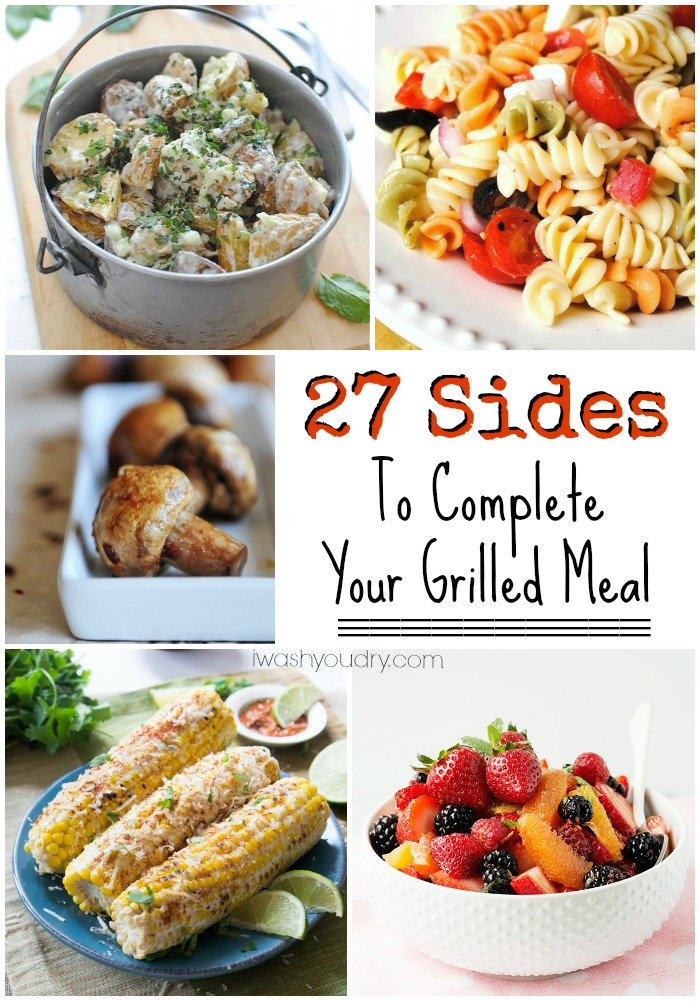 27 Sides To Complete Your Grilled Meal