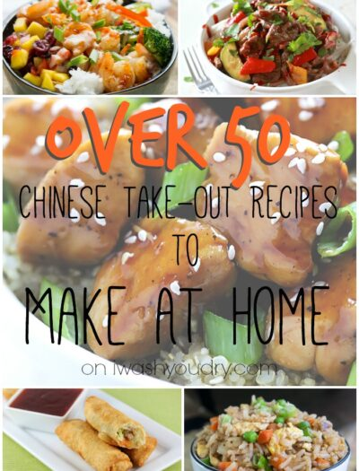 Over 50 Chinese Take Out Recipes to Make at Home!! Such an amazing collection!