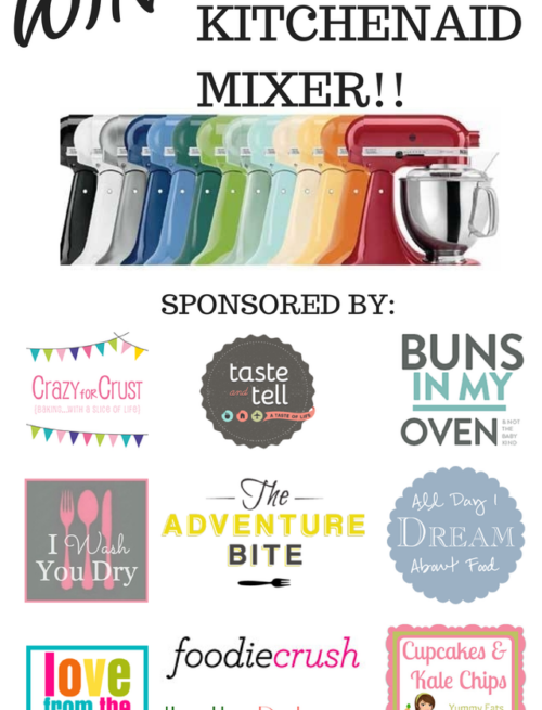 "Colorful mixers lined up with the text ""Win a 5Qt Kitchenaid Mixer!!"" above them and a list of giveaway sponsors on the bottom"