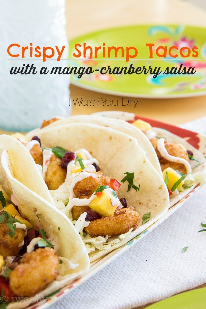 Crispy Shrimp Tacos with a Mango-Cranberry Salsa!