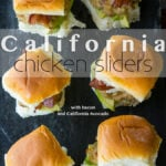California Chicken Sliders