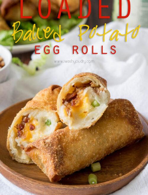 Loaded Baked Potato Egg Rolls