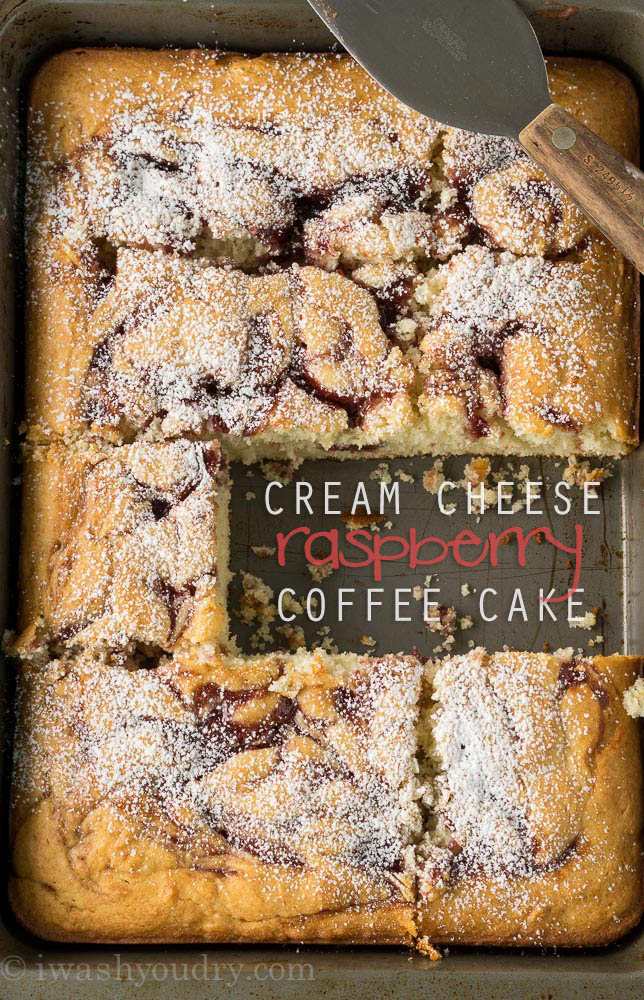 Cream Cheese Raspberry Coffee Cake - I Wash You Dry