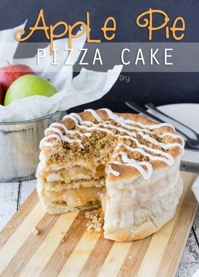 Apple Pie Pizza Cake! Layers of apple pie filling and brown sugar-oat crumble between layers of pizza dough!