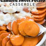 This No Boil Candied Sweet Potato Casserole is a crazy simple side dish recipe that's perfect for Thanksgiving or Christmas! I love this easy method of cooking the sweet potatoes!