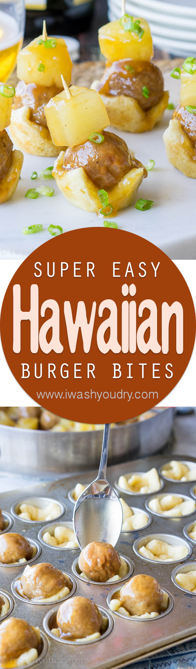 Hawaiian Burger Bites | I Wash You Dry