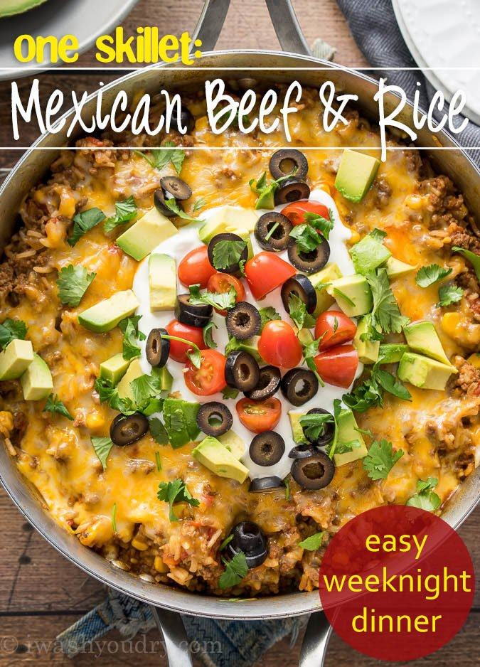 One skillet mexican beef and rice i wash you dry my whole family loved this one skillet mexican beef and rice dinner recipe super quick forumfinder Gallery
