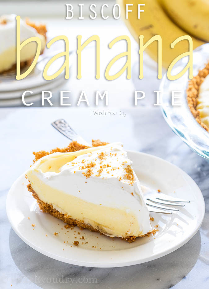 This Biscoff Banana Cream Pie has a biscoff cookie crust and is filled with a creamy banana pudding. It's a no bake pie that's perfect for summer!