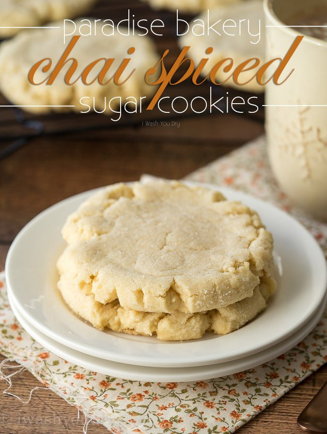 Chai Spiced Bakery Sugar Cookies - I Wash You Dry