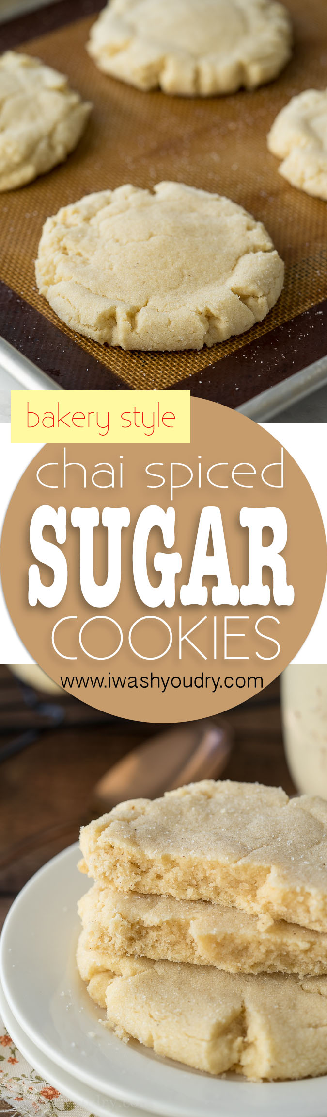 Chai Spiced Bakery Sugar Cookies I Wash You Dry