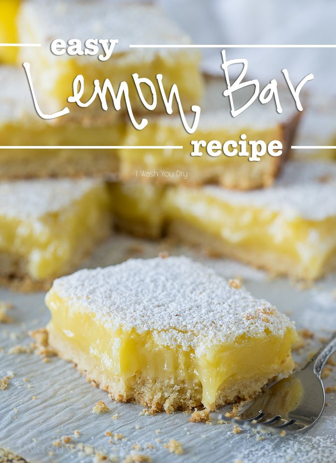 Easy Lemon Bar Recipe I Wash You Dry