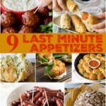 9 Last Minute Appetizers that are super quick and easy to prepare!