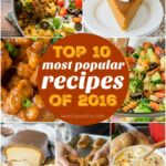 The Top 10 Most Popular Recipes of 2016! I can't believe so many of these made the coveted list!