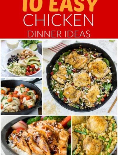 Whenever I'm needing dinner inspiration, I turn to these 10 Easy Chicken Dinner Ideas!