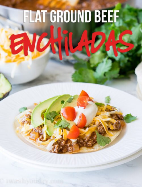 Flat Ground Beef Enchiladas! My whole family loved these! They are so easy and that enchilada sauce is to die for!