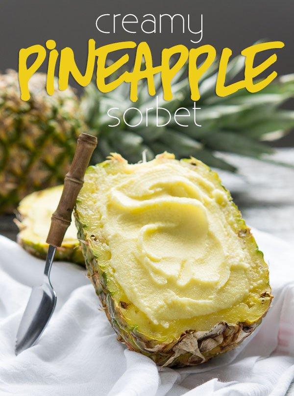 Creamy Pineapple Sorbet - I Wash... You Dry