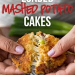 I'm basically obsessed with these EASY Loaded Mashed Potato Cakes! They're perfect for an after school snack or game day nibble!