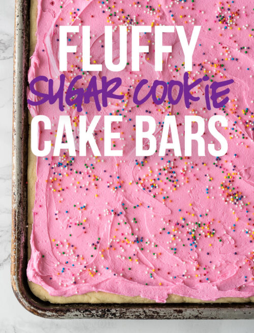 I took these Fluffy Sugar Cookie Cake Bars to a church potluck and they were gone so fast!