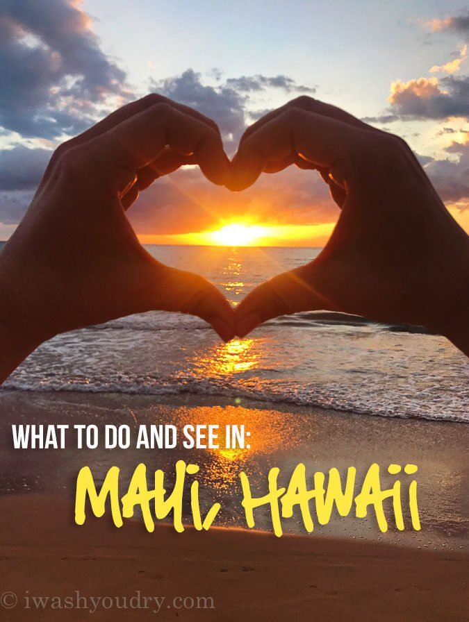 A complete travel guide of What to Do and See in just One Week in Maui, Hawaii!