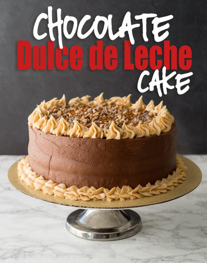 Chocolate Dulce De Leche Cake I Wash You Dry