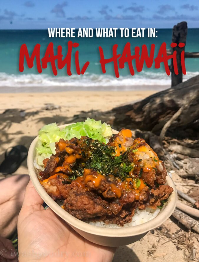 The definitive guide to Where (and What) to eat in Maui, Hawaii!! Save this one for sure!