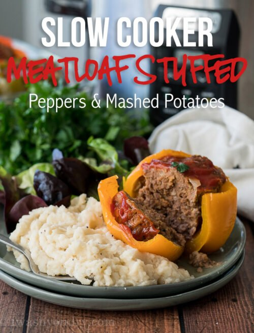 WINNER! My family LOVED this Slow Cooker Meatloaf Stuffed Peppers with Mashed Potatoes! So easy and a complete dinner in one pot!