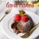 These Chocolate Avocado Molten Lava Cakes are infused with green avocados, for a healthy fat that tastes delicious and is easy to make!