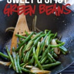 These Sweet and Spicy Green Beans are a super easy vegetable side dish with an Asian flare! Perfect for a busy weeknight dinner!