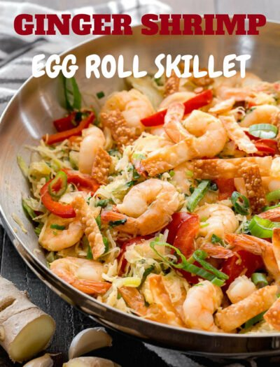 This super easy ONE PAN Ginger Shrimp Egg Roll Skillet is a super quick weeknight dinner that is fresh, healthy and full of flavor!