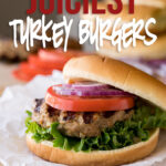 These are the juiciest Turkey Burgers and the most flavorful too! My whole family LOVED them!