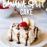 This No Bake Banana Split Cake is the perfect cool and creamy treat for all your summer potlucks and bbqs!