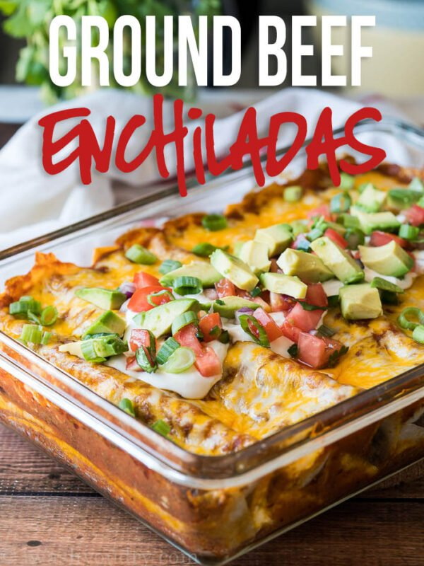 These Super Easy Ground Beef Enchiladas are filled with seasoned ground beef and melty cheese, then topped with all your favorite taco toppings!