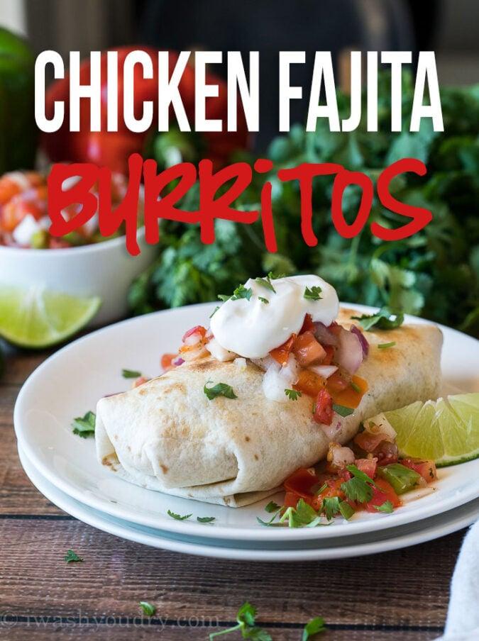 Baked Chicken Fajita Burritos I Wash You Dry