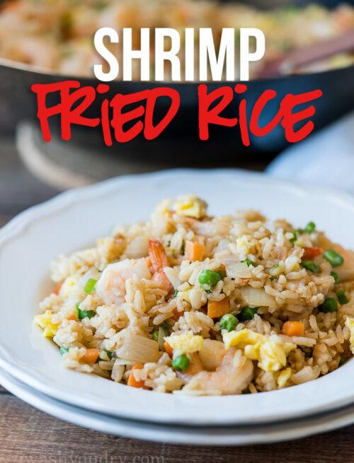 This Shrimp Fried Rice is filled with perfectly plump shrimp, veggies and a delicious sauce that make it better than takeout!