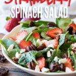 This super easy Strawberry Spinach Salad with candied pecans is the perfect summer salad! So quick and super delicious!