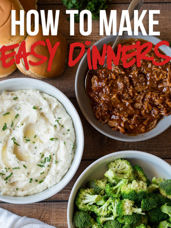 These quick and easy dinner menu ideas make putting together the perfect dinner a breeze!