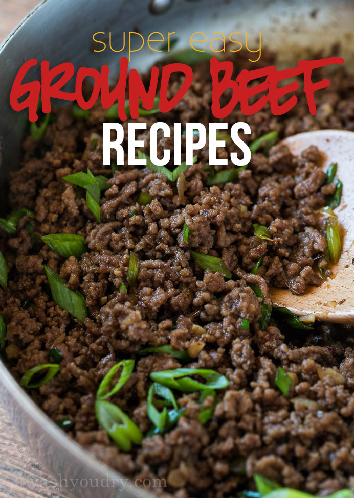 These Super Easy Ground Beef Recipes are made with few ingredients and packed full of flavor with easy to follow instructions.