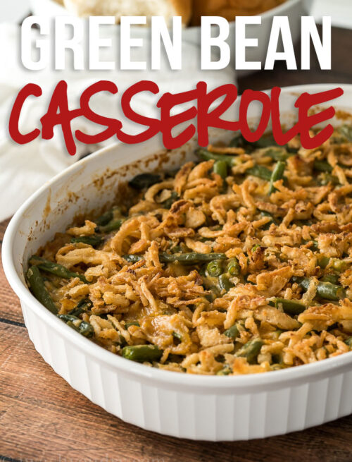 This Classic Green Bean Casserole Recipe is made with fresh green beans and a surprise ingredient that sends it over the top!